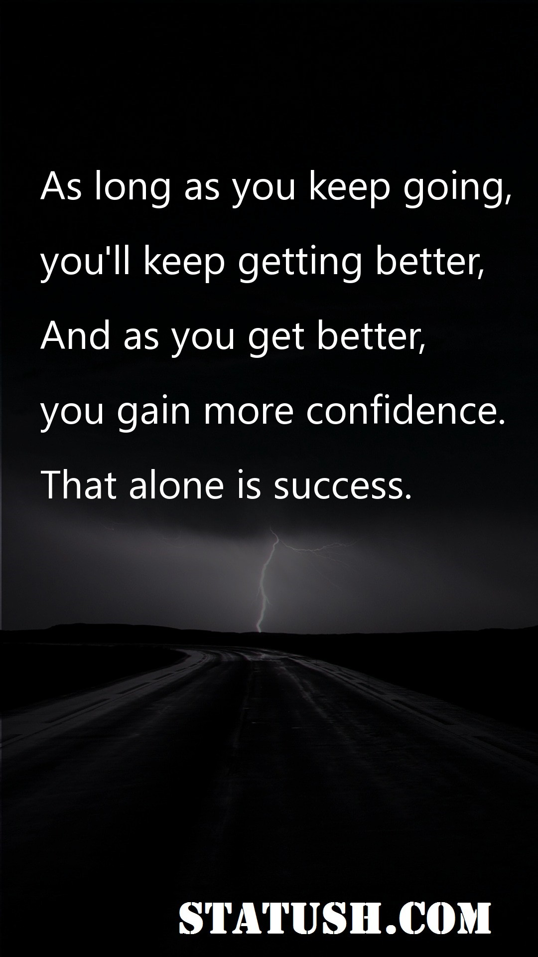 As long as you keep going