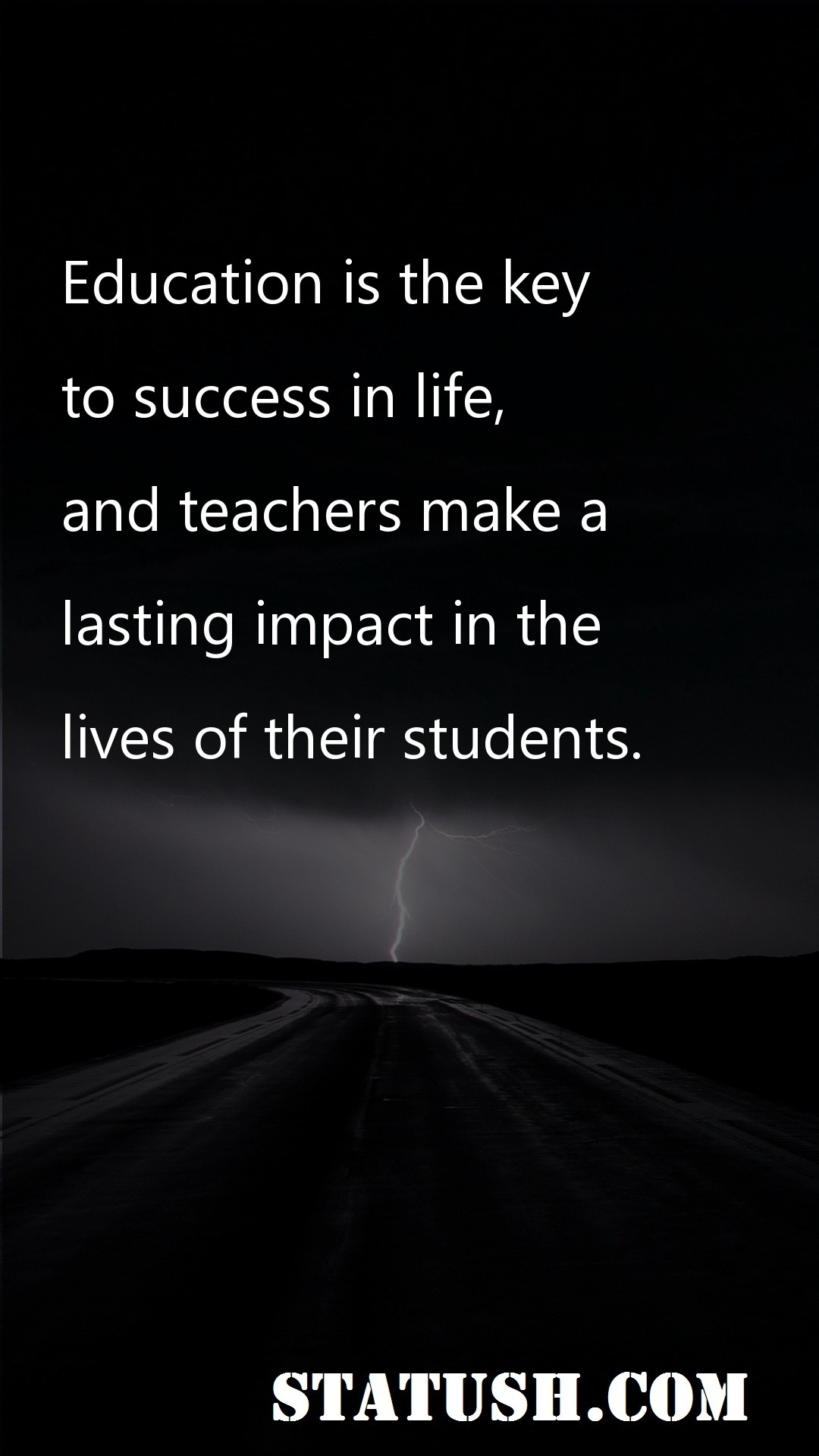Education is the key to success in life
