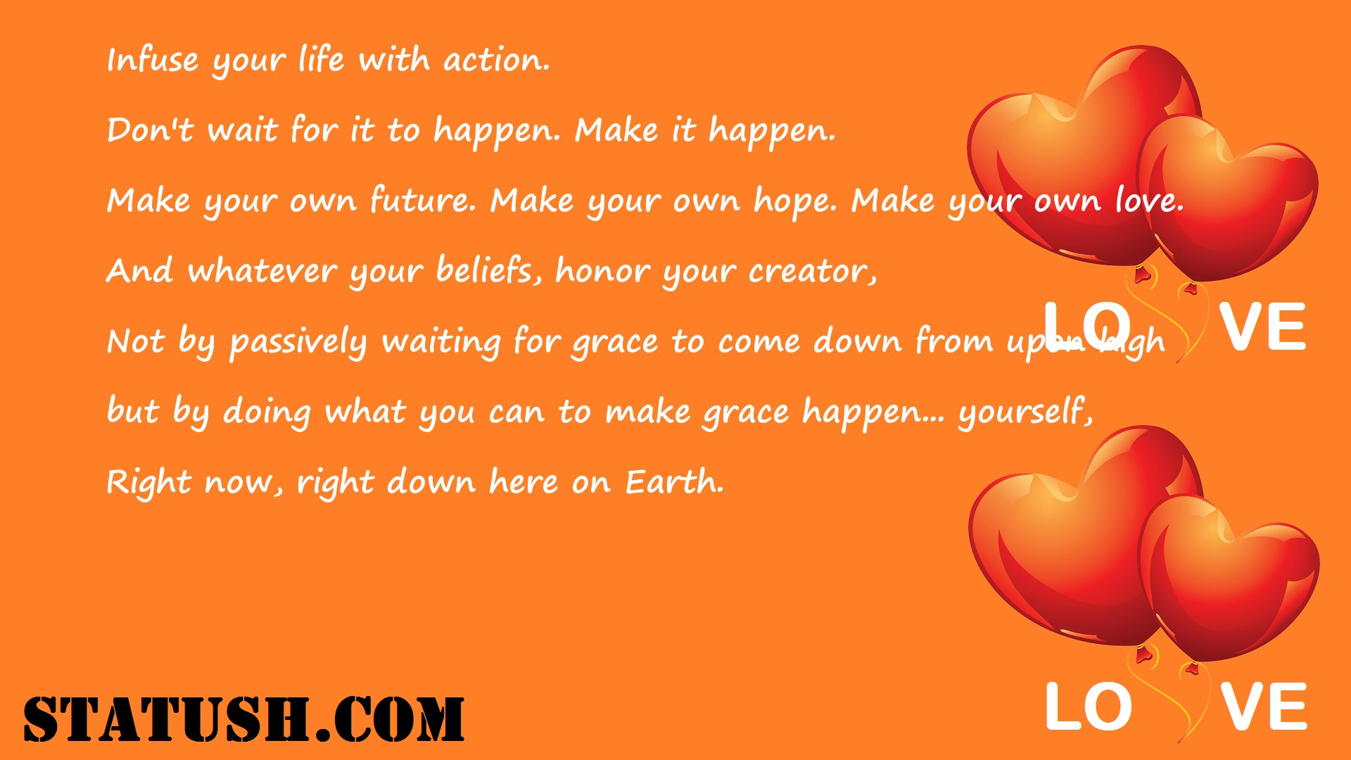 Infuse your life with action.