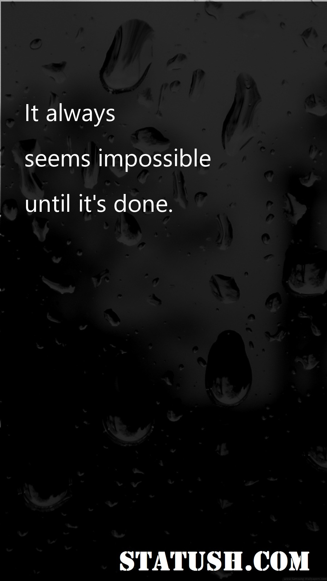 It always seems impossible