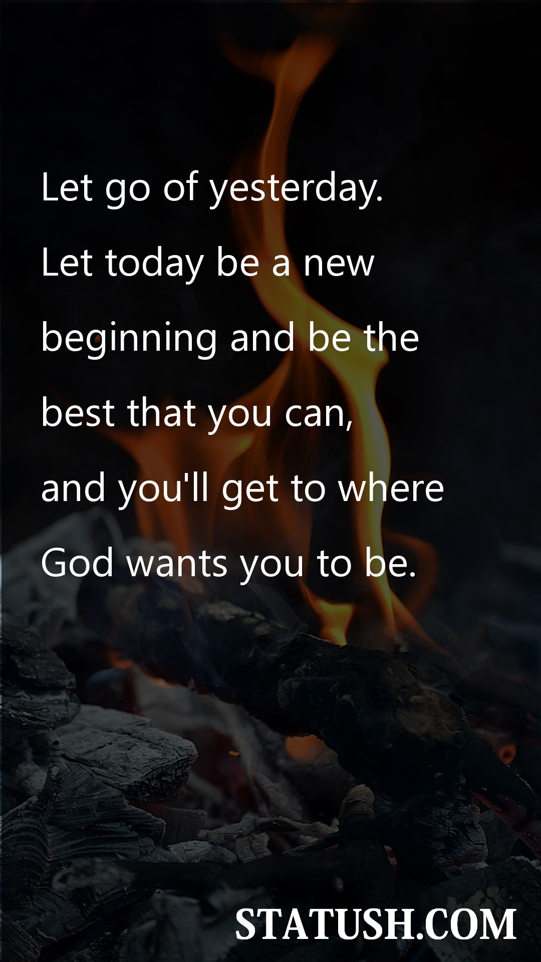 Let go of yesterday