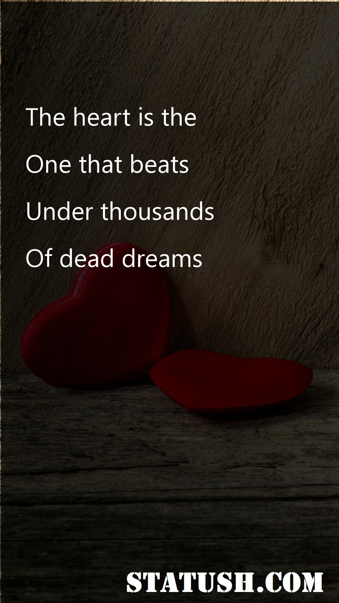 The heart is the one that beats