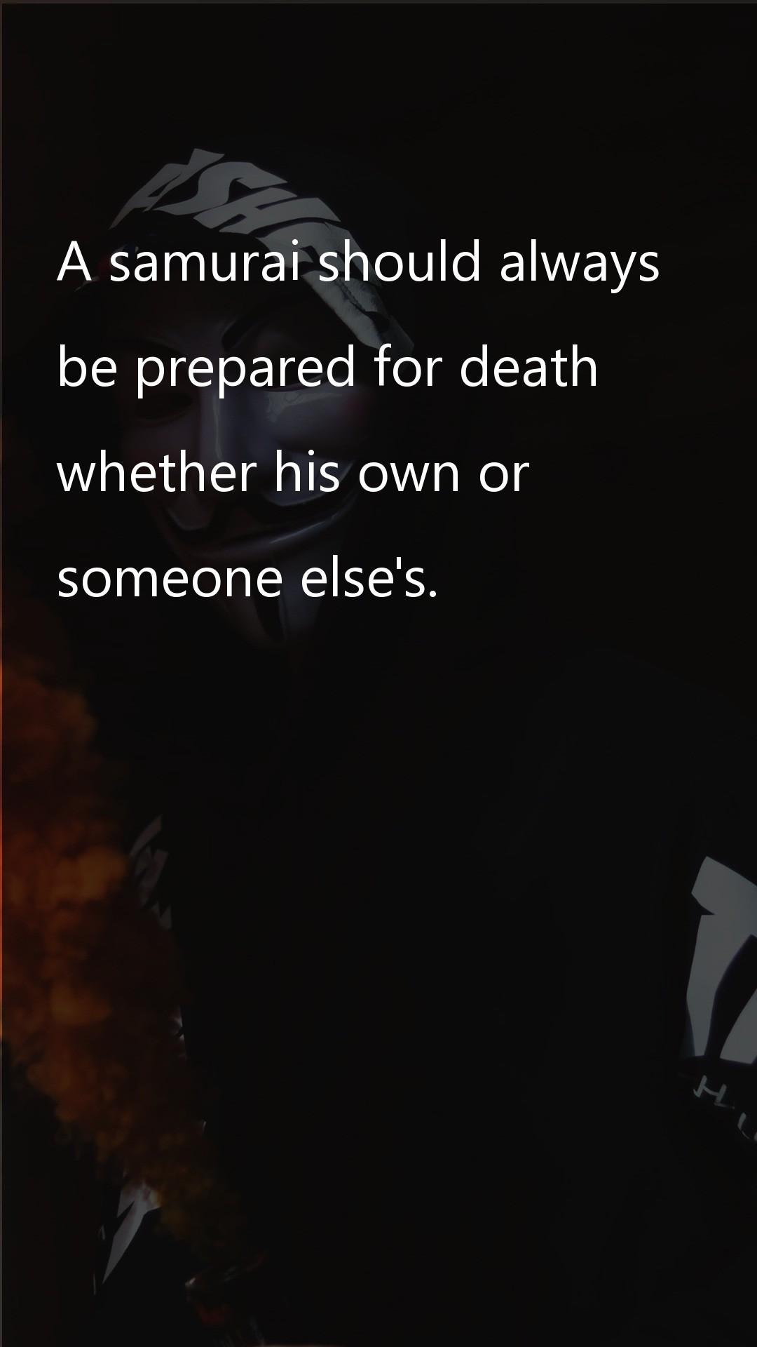 A samurai should always