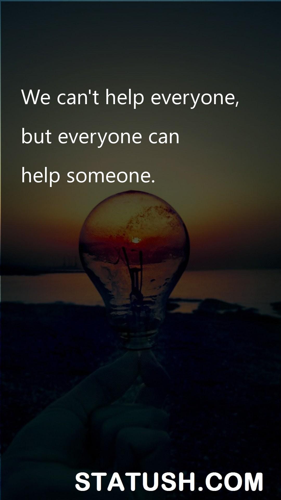 We cant help everyone